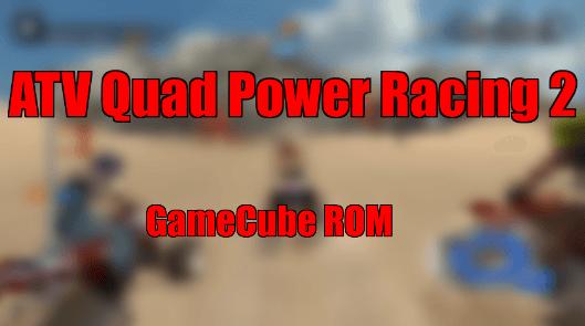 ATV Quad Power Racing 2 gamecube iso