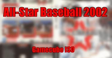 All-Star Baseball 2002 gamecube iso